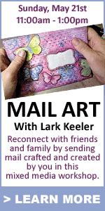 Mail Art Workshop with Lark Keeler